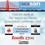 Find My Book at the American Library Association Conference & Exhibition. June 25-30, 2015 San Francisco